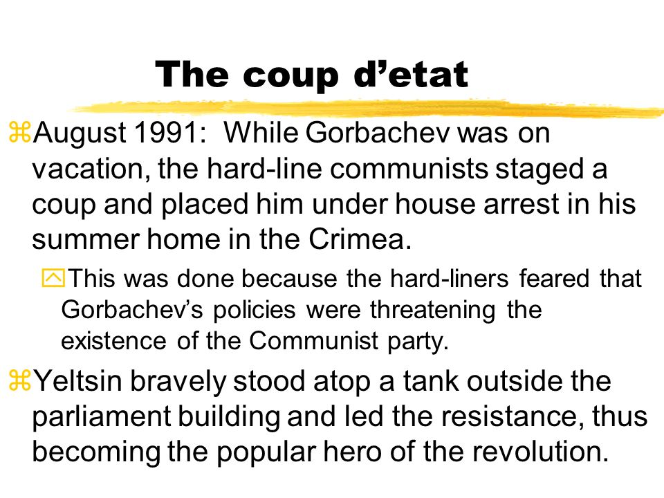 The coup d'etat