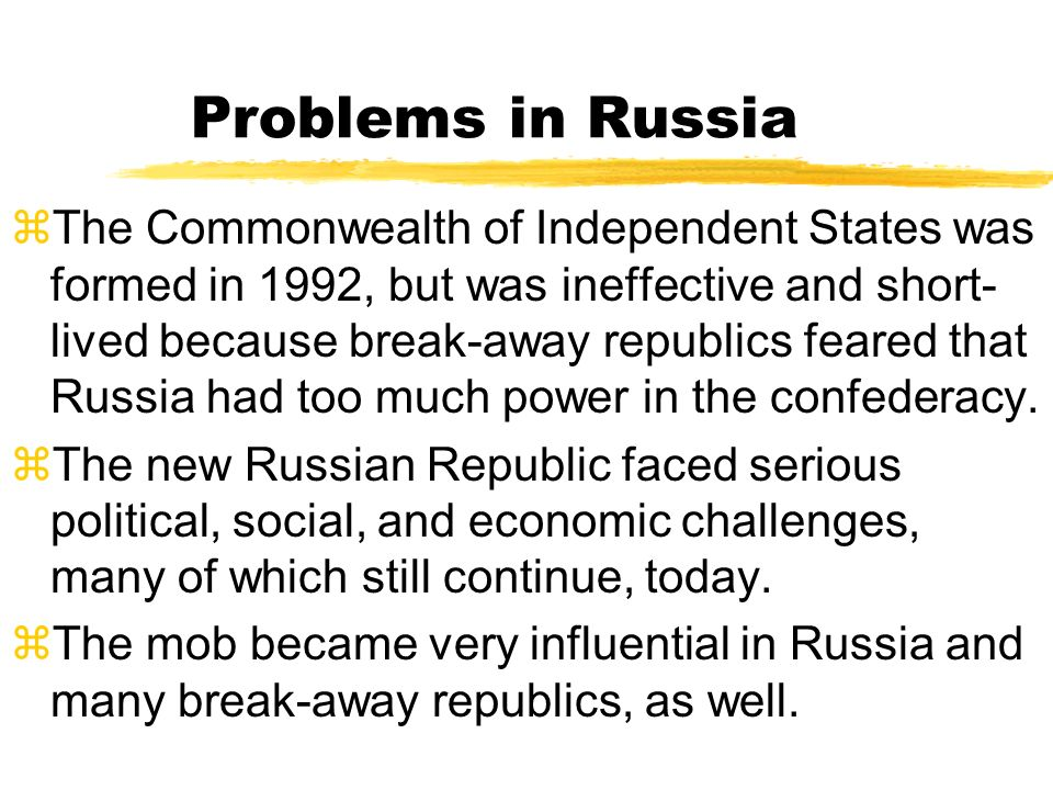 Problems in Russia