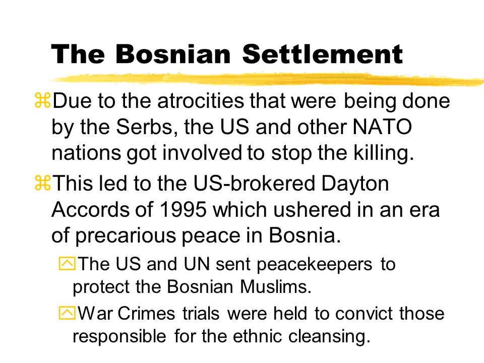 The Bosnian Settlement