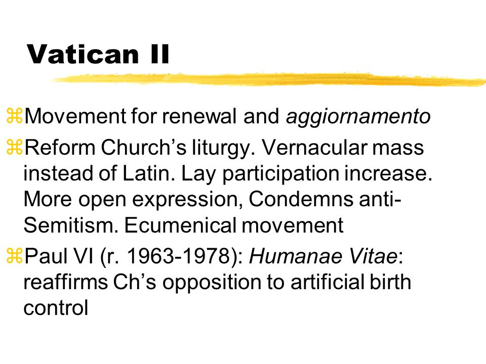 Vatican II Movement for renewal and aggiornamento