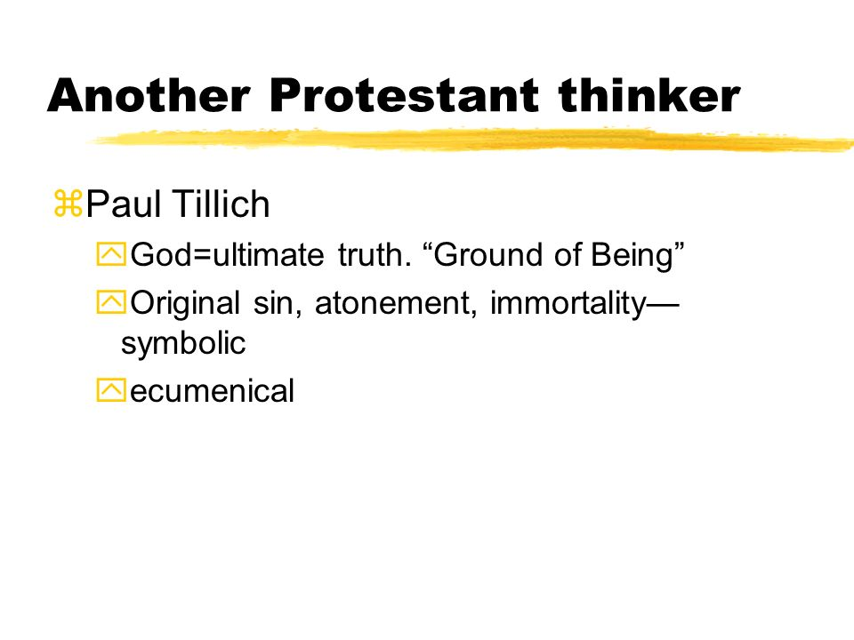 Another Protestant thinker