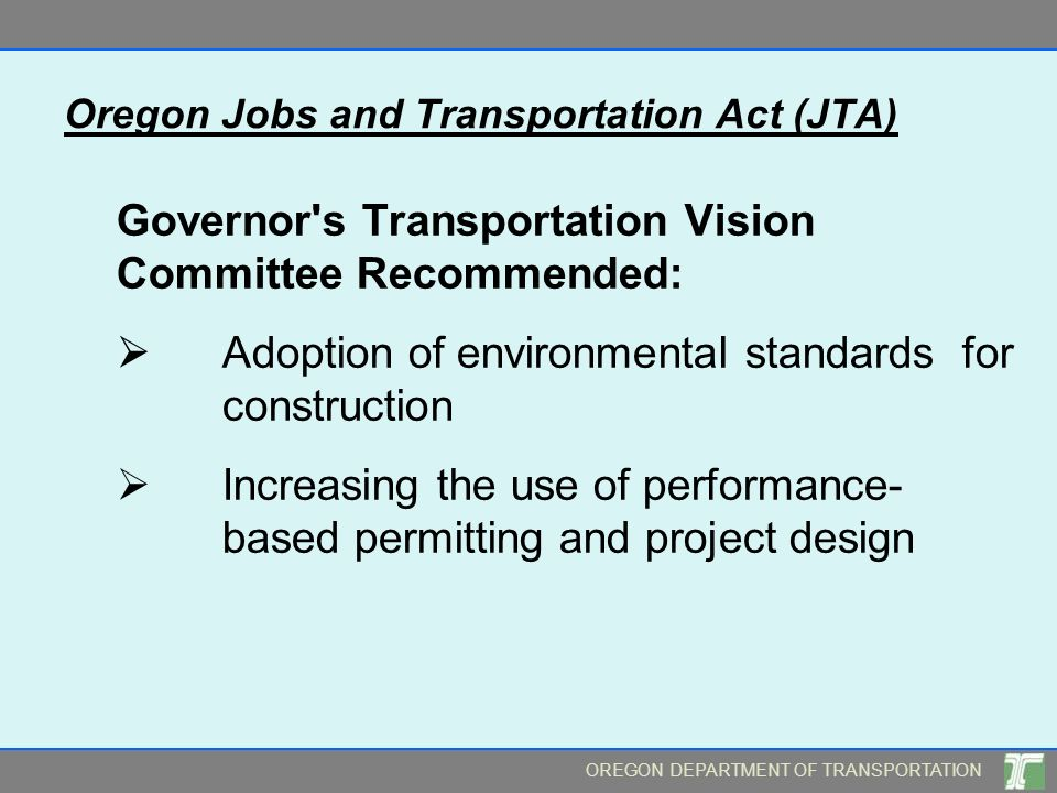 Oregon Jobs and Transportation Act (JTA)