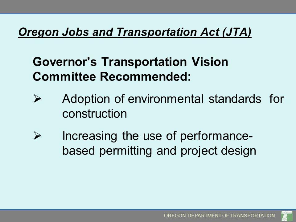 Oregon Jobs and Transportation Act (JTA)