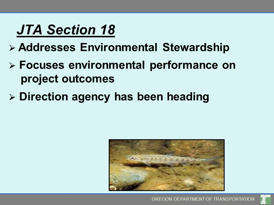 JTA Section 18  Addresses Environmental Stewardship