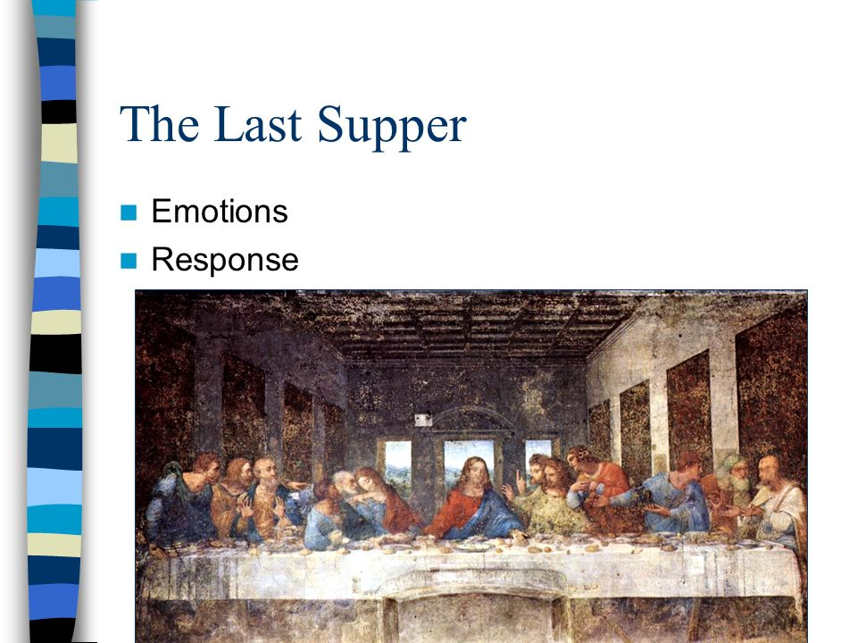 The Last Supper Emotions Response