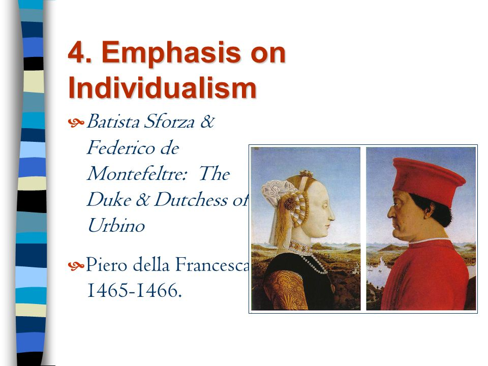 4. Emphasis on Individualism