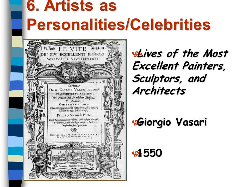 6. Artists as Personalities/Celebrities