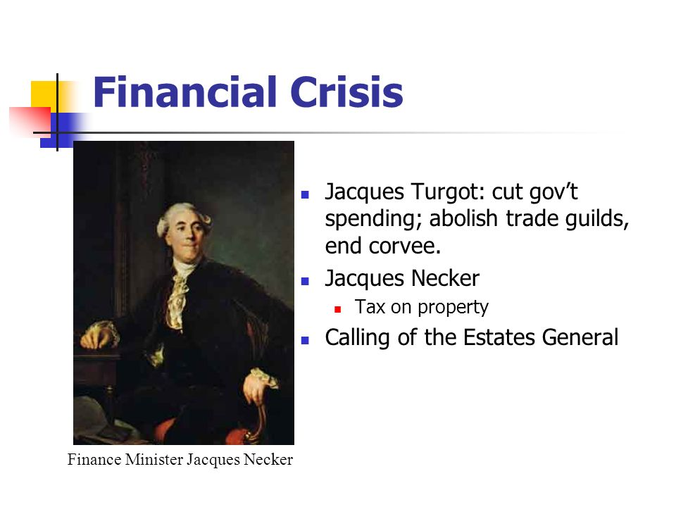 Finance Minister Jacques Necker