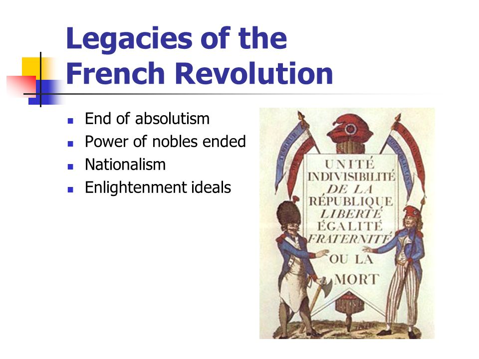 Legacies of the French Revolution