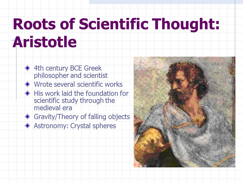 Roots of Scientific Thought: Aristotle