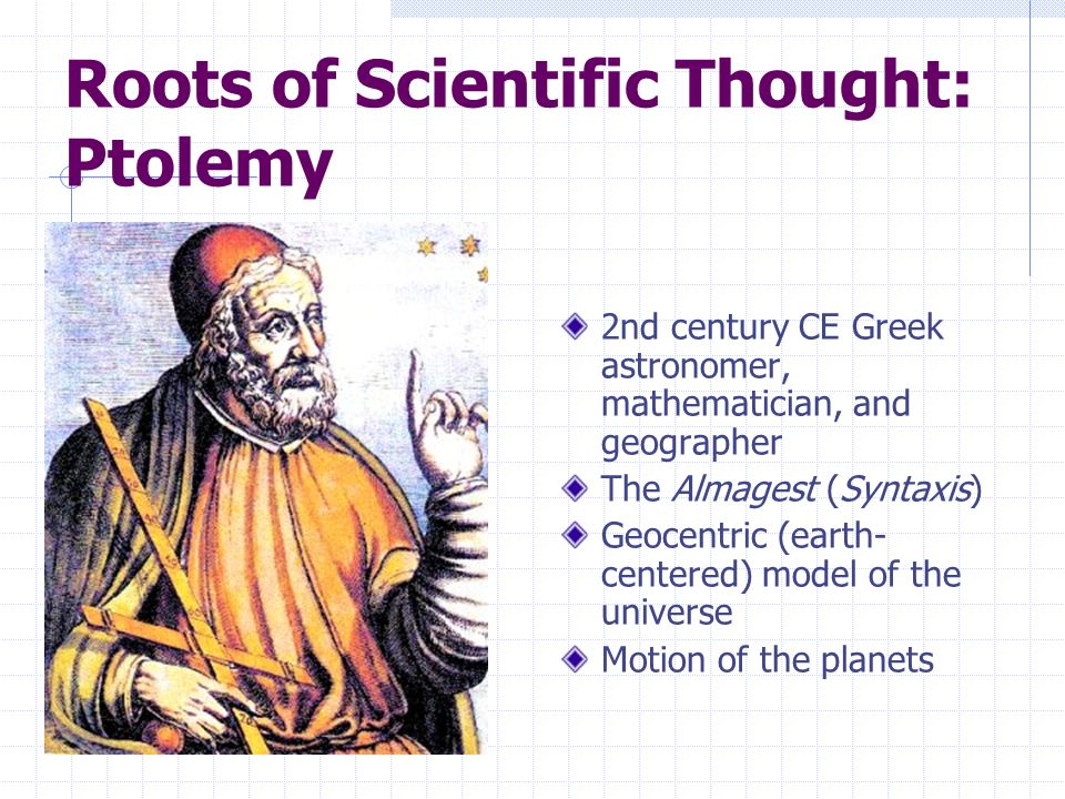 Roots of Scientific Thought: Ptolemy