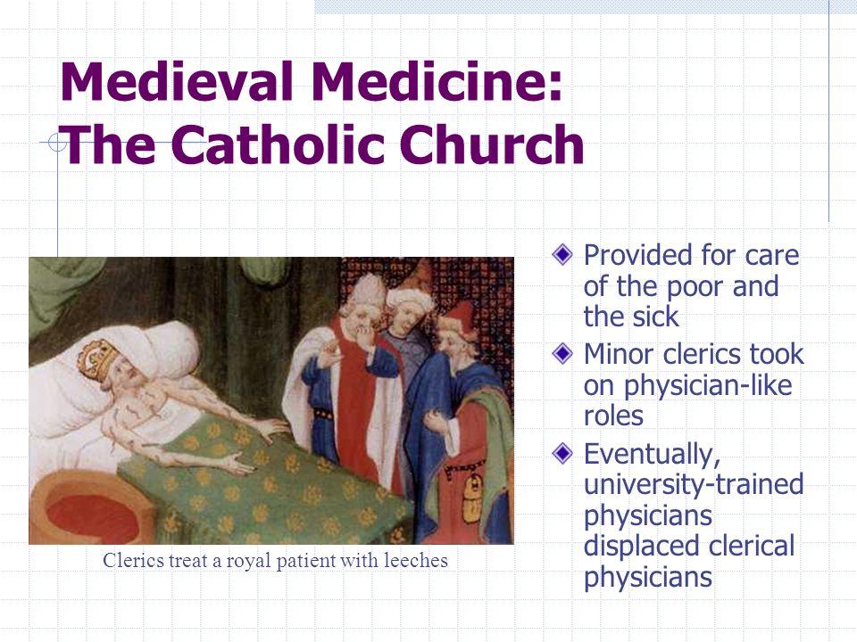 Medieval Medicine: The Catholic Church