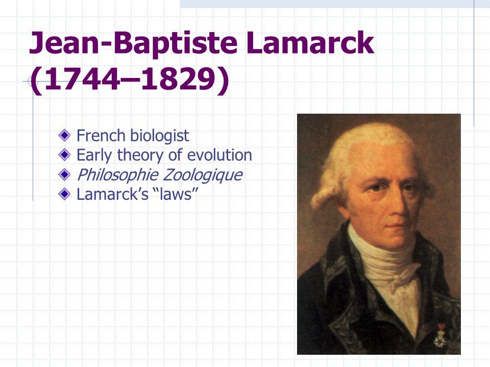 Jean-Baptiste Lamarck (1744–1829)