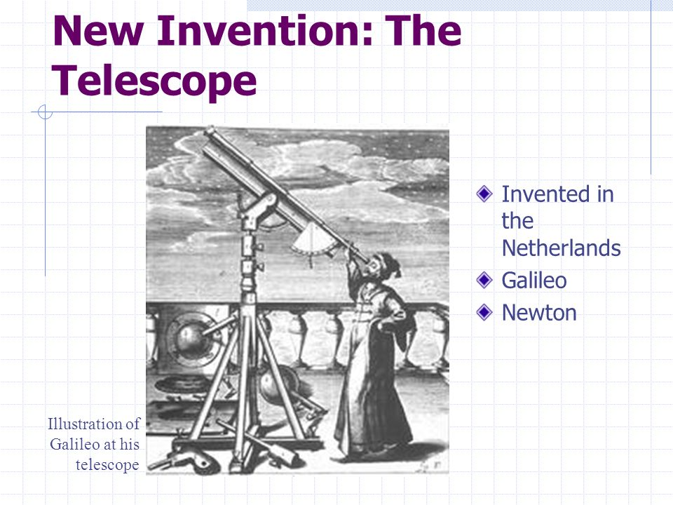 New Invention: The Telescope