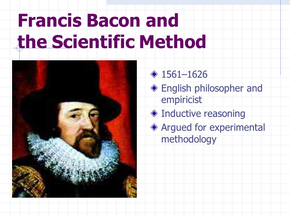 Francis Bacon and the Scientific Method