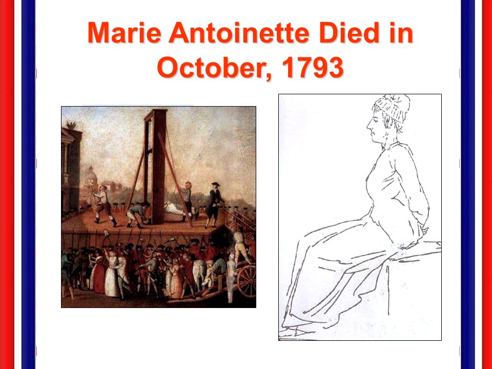 Marie Antoinette Died in October, 1793