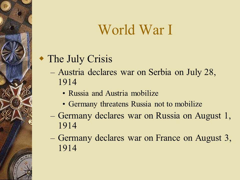 World War I The July Crisis