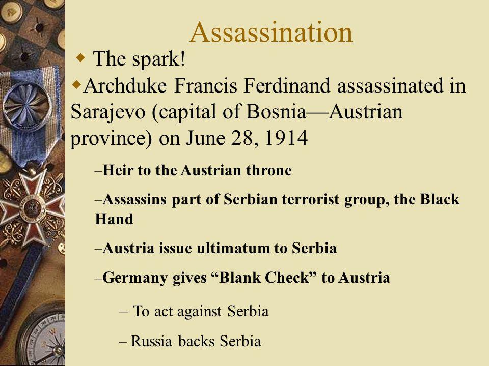 Assassination The spark!