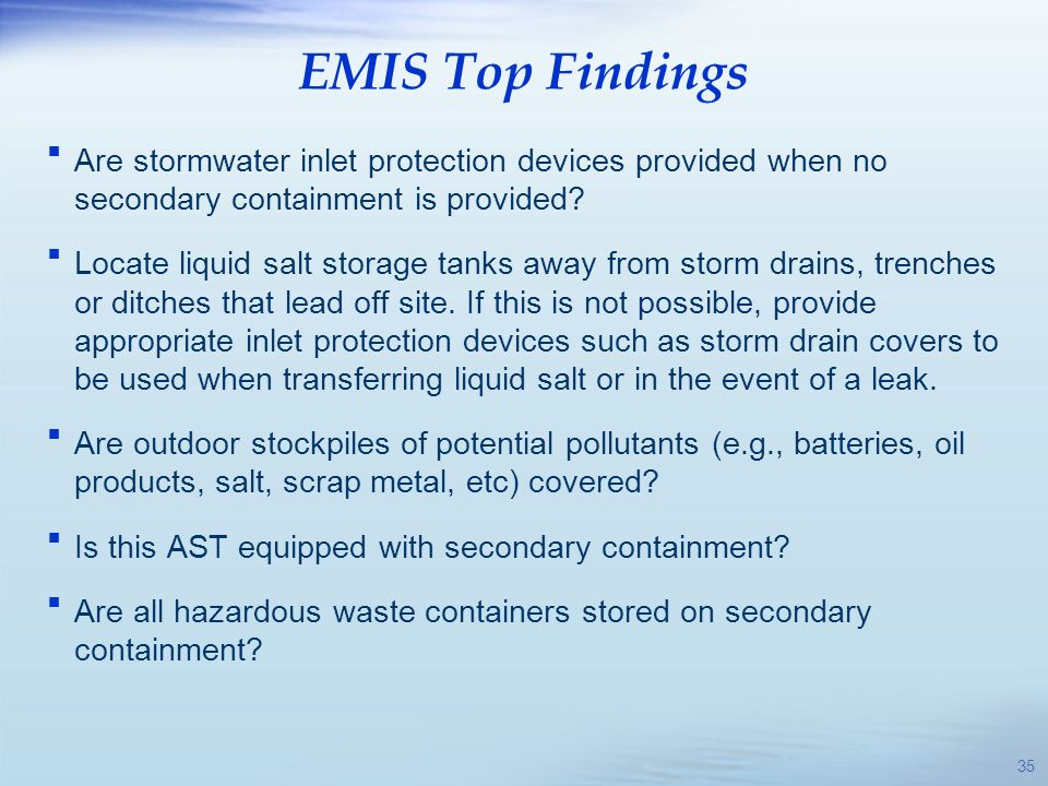 EMIS Top Findings Are stormwater inlet protection devices provided when no secondary containment is provided