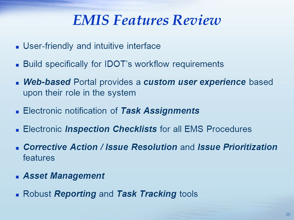 EMIS Features Review User-friendly and intuitive interface