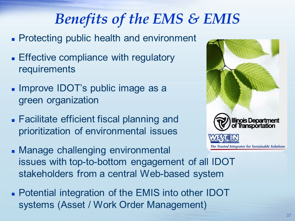 Benefits of the EMS & EMIS
