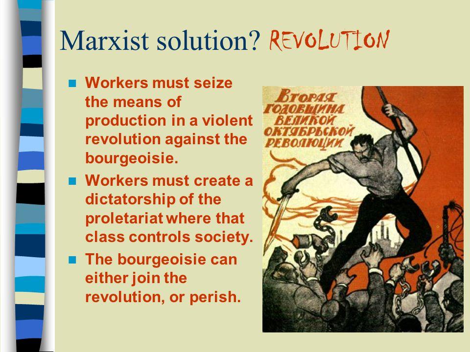 Marxist solution REVOLUTION