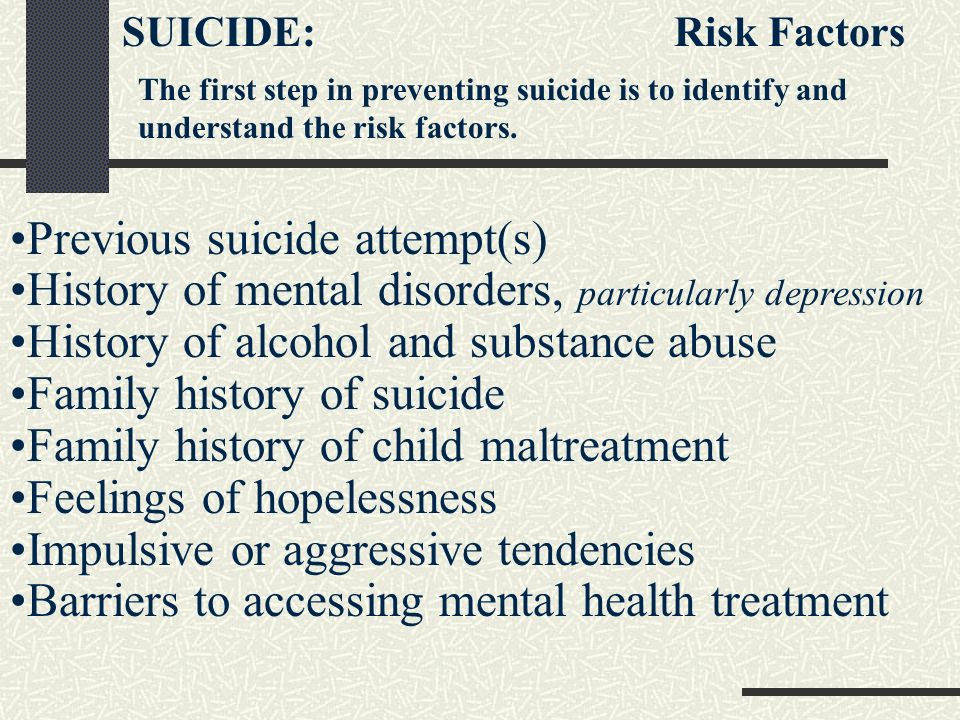 Previous suicide attempt(s)