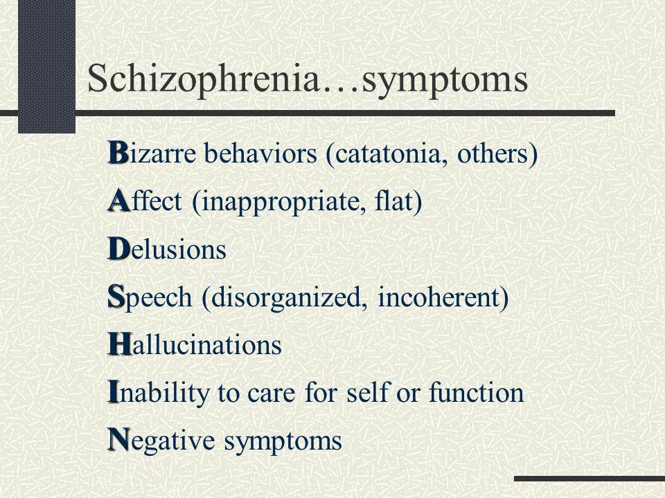 Schizophrenia…symptoms