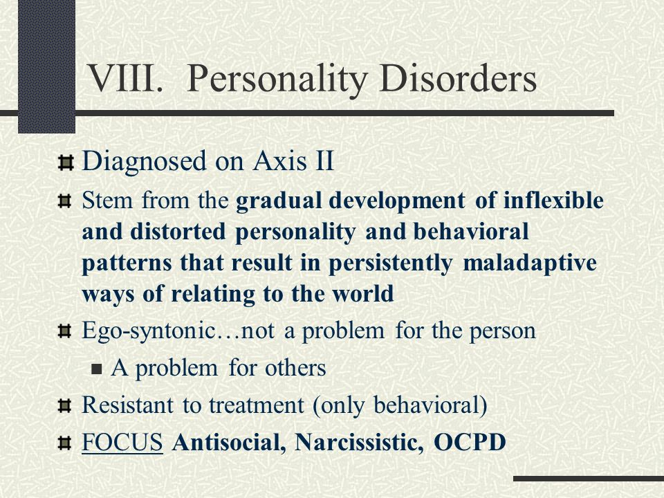 VIII. Personality Disorders