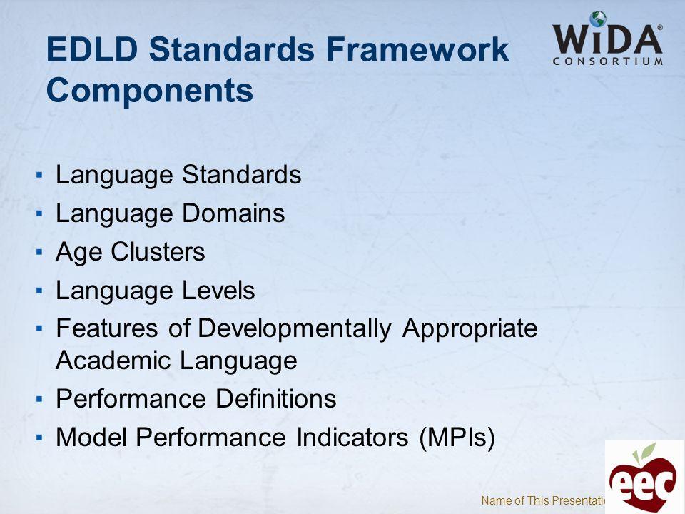 EDLD Standards Framework Components