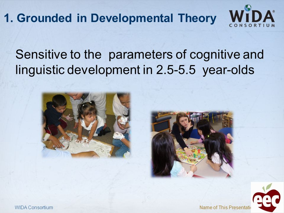 1. Grounded in Developmental Theory