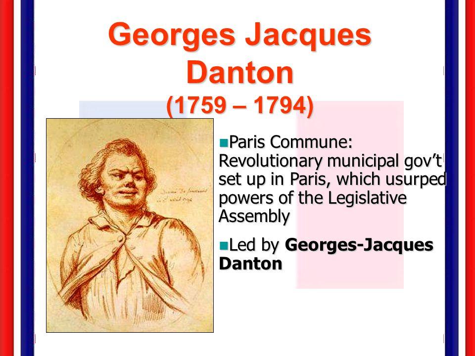Georges Jacques Danton (1759 – 1794)