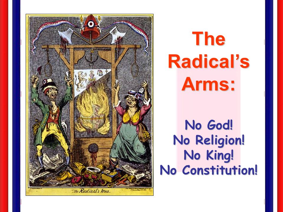 No God! No Religion! No King! No Constitution!