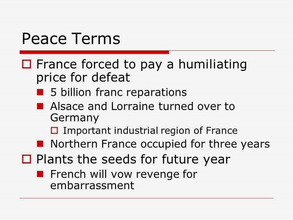 Peace Terms France forced to pay a humiliating price for defeat