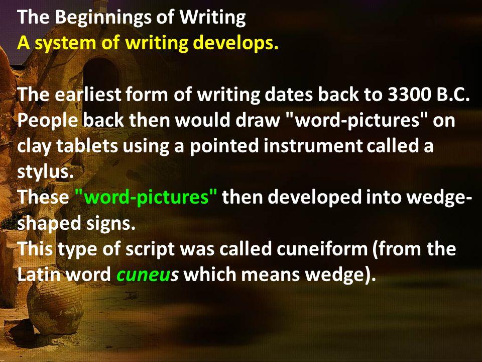 The Beginnings of Writing
