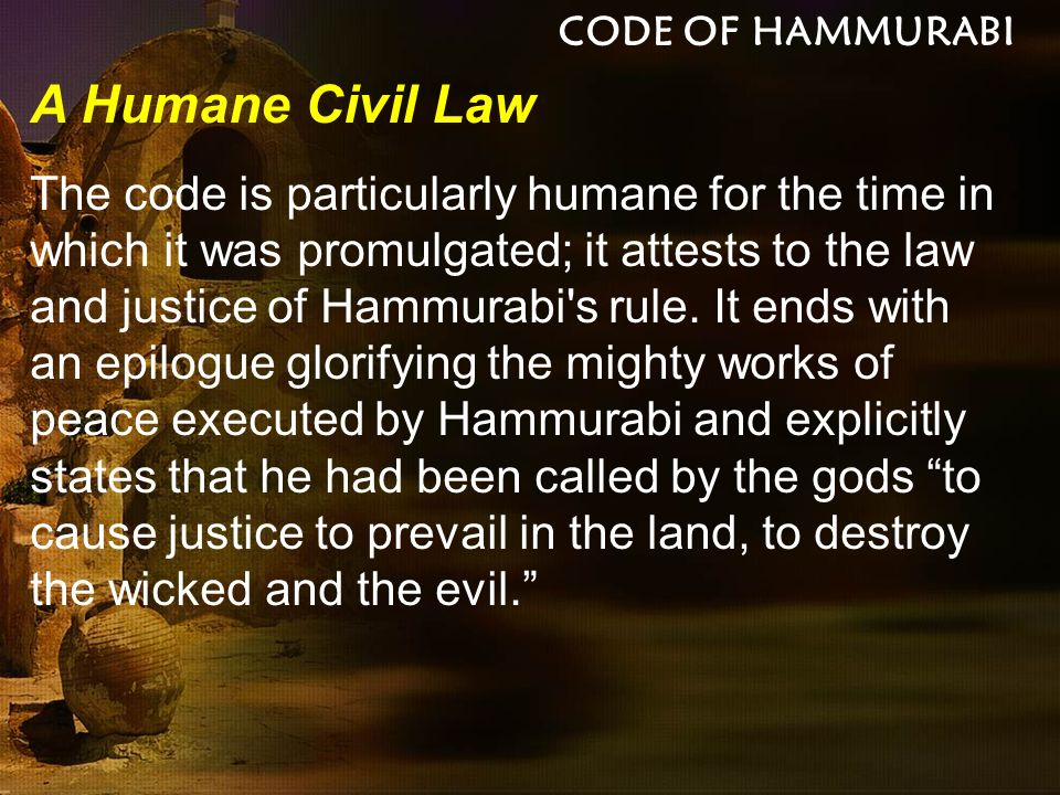 an analysis and an introduction to hammurabis law The law also contains clear acts and punishments for those acts throughout, such as: if any one ensnare another, putting a ban upon him, but he can not prove it,.