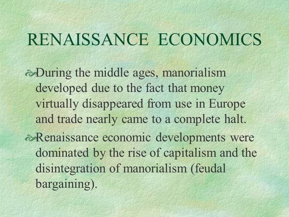 RENAISSANCE ECONOMICS