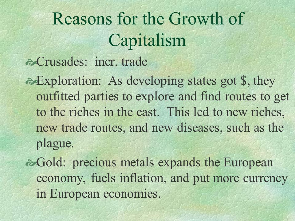 Reasons for the Growth of Capitalism