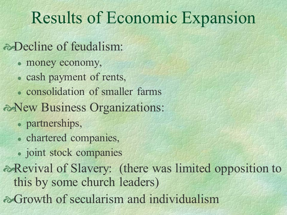 Results of Economic Expansion