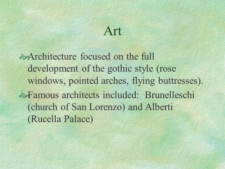 Art Architecture focused on the full development of the gothic style (rose windows, pointed arches, flying buttresses).