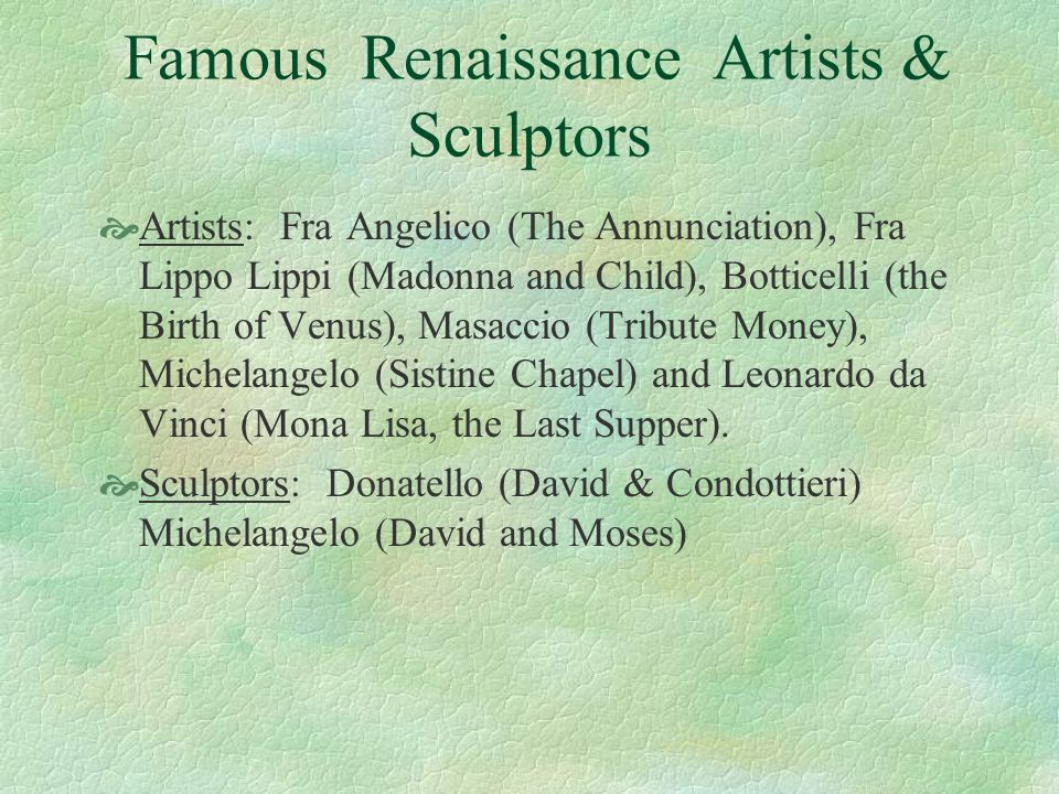 Famous Renaissance Artists & Sculptors