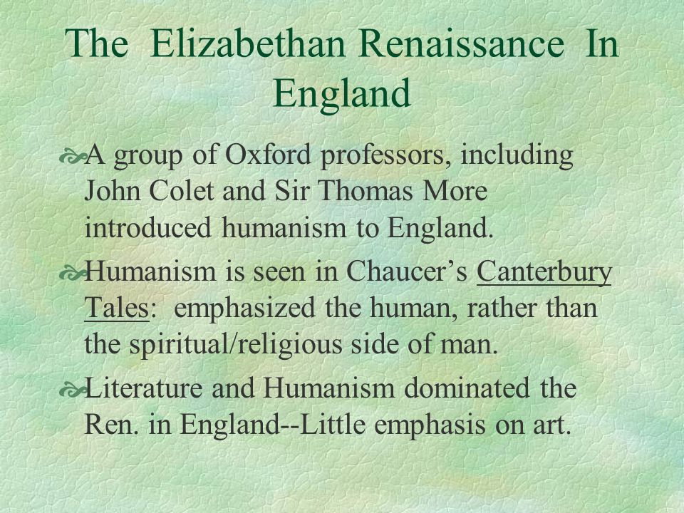 The Elizabethan Renaissance In England