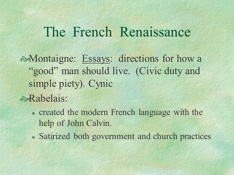 The French Renaissance