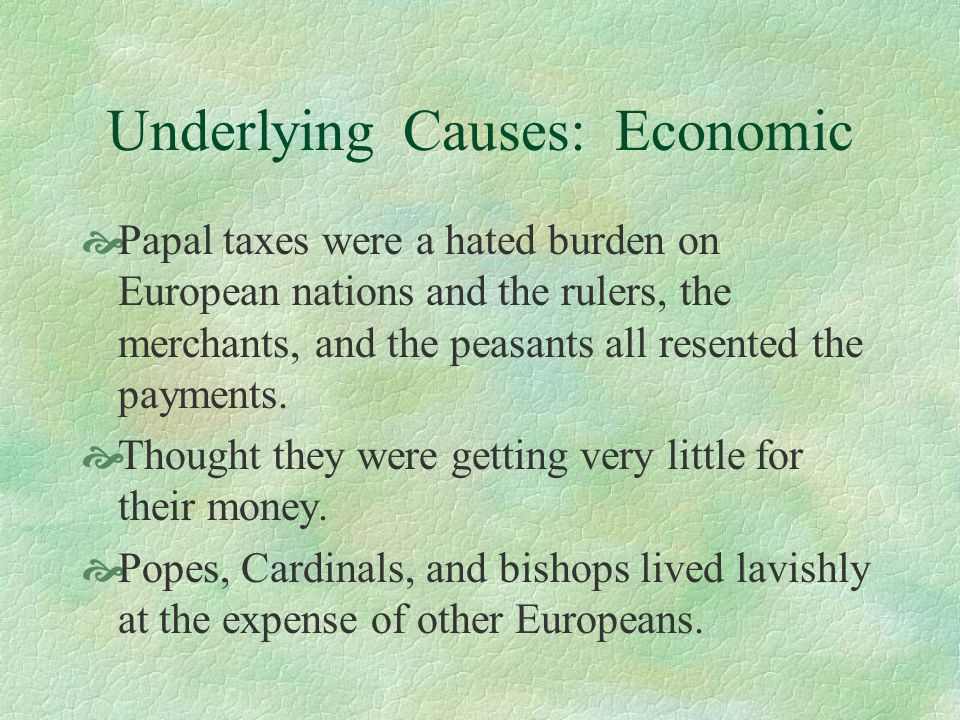 Underlying Causes: Economic