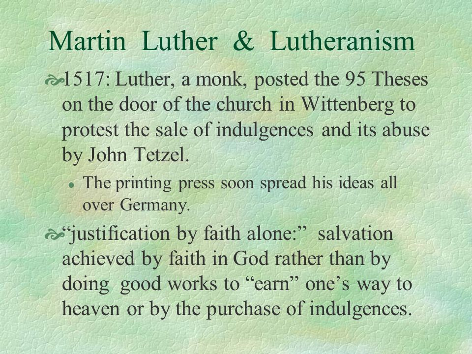 Martin Luther & Lutheranism