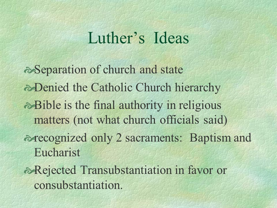 Luther's Ideas Separation of church and state