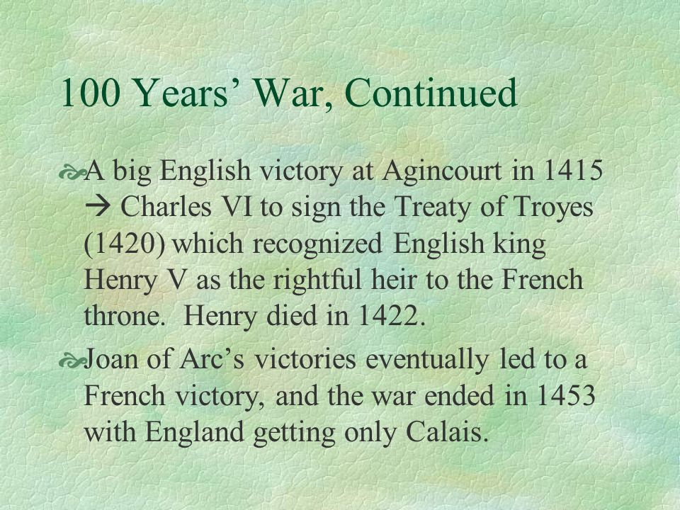 100 Years' War, Continued