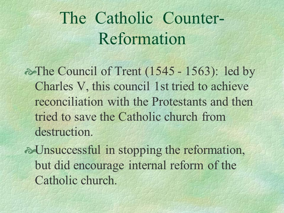 The Catholic Counter-Reformation