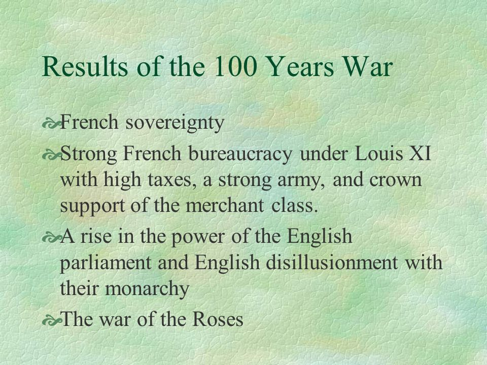 Results of the 100 Years War