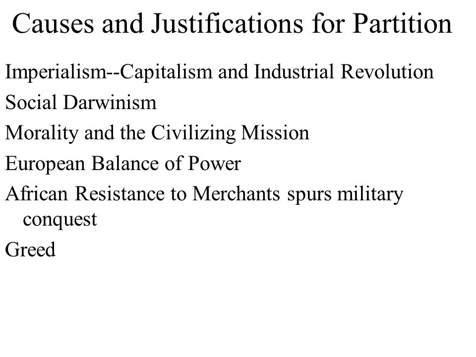 Causes and Justifications for Partition